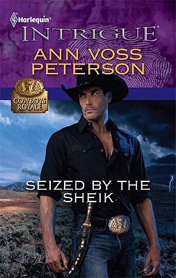 Seized by the Sheik (Harlequin Intrigue Series), Ann Voss Peterson