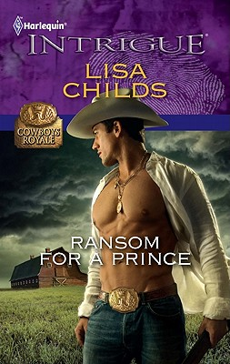 Ransom for a Prince (Harlequin Intrigue Series), Lisa Childs