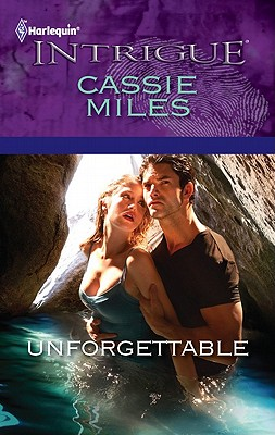 Image for Unforgettable (Harlequin Intrigue Series)