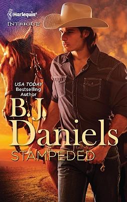 Stampeded (Harlequin Intrigue Series), B.J. Daniels