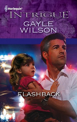 Flashback (Harlequin Intrigue), Gayle Wilson