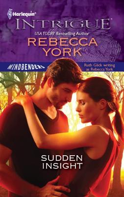 Sudden Insight (Harlequin Intrigue Series), Rebecca York