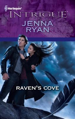 Raven's Cove (Harlequin Intrigue Series), Jenna Ryan