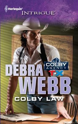 Colby Law (Harlequin Intrigue Series), Debra Webb