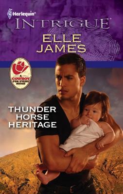 Thunder Horse Heritage (Harlequin Intrigue Series), Elle James