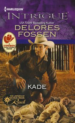 Kade (Harlequin Intrigue Series), Delores Fossen