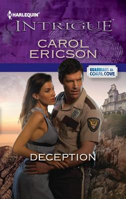 Deception (Harlequin Intrigue), Carol Ericson