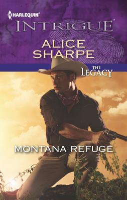 Montana Refuge (Harlequin Intrigue Series), Alice Sharpe
