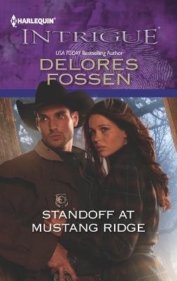 Standoff at Mustang Ridge (Harlequin Intrigue Series), Fossen, Delores