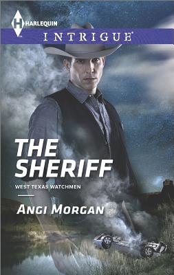 Image for The Sheriff (Harlequin Intrigue West Texas Watchmen)