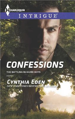 Confessions (Harlequin Intrigue The Battling McGuire), Cynthia Eden