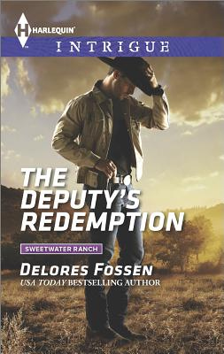 Image for The Deputy's Redemption (Harlequin Intrigue Sweetwater Ranch)