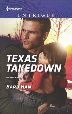 Texas Takedown (Mason Ridge), Barb Han