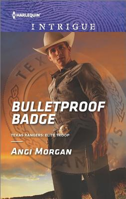 Image for Bulletproof Badge (Texas Rangers: Elite Troop)
