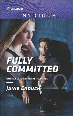 Fully Committed (Omega Sector: Critical Response), Janie Crouch