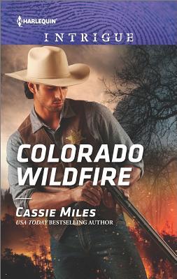 Colorado Wildfire, Cassie Miles