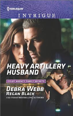 Image for Heavy Artillery Husband (Colby Agency: Family Secrets)