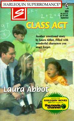 Image for Class Act (Harlequin Superromance No. 803)