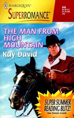 The Man from High Mountain: Love that Man (Harlequin Superromance No. 848), KAY DAVID, CARLA LUAN
