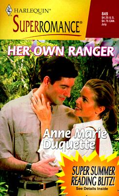 Her Own Ranger (Harlequin Superromance, 849), ANNE MARIE DUQUETTE