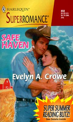 Image for Safe Haven: Home on the Ranch (Harlequin Superromance No. 850)