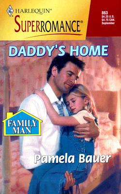Image for Daddy's Home: Family Man (Harlequin Superromance No. 863)