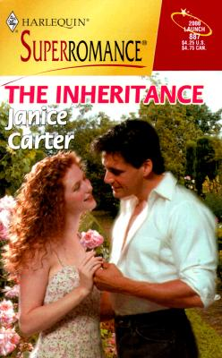 The Inheritance (Harlequin Superromance No. 887), Janice Carter