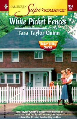 Image for White Picket Fences: Shelter Valley Stories (Harlequin Superromance No. 954)