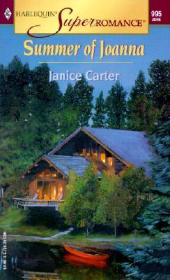 Summer of Joanna (Harlequin Superromance No. 995), Janice Carter