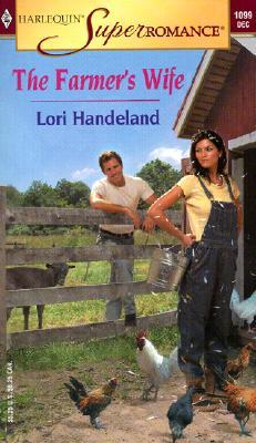 The Farmer's Wife (Harlequin Superromance No. 1099), Lori Handeland