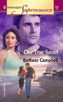 One True Secret (Harlequin Superromance No. 1207), Bethany Campbell