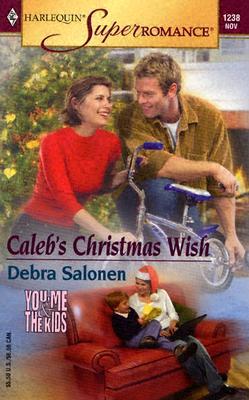 Image for Caleb's Christmas Wish: You, Me & the Kids (Harlequin Superromance No. 1238)