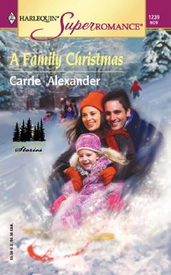 Image for A Family Christmas: North Country Stories (Harlequin Superromance No. 1239)