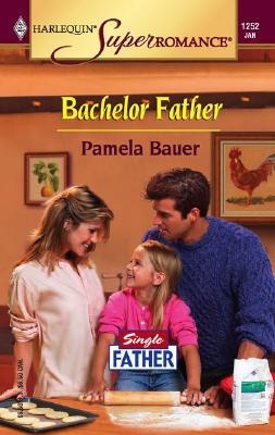 Image for Bachelor Father : Single Father (Harlequin Superromance No. 1252)