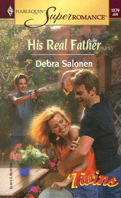 Image for His Real Father: Twins (Harlequin Superromance No. 1279)