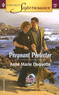 Image for Pregnant Protector (Harlequin Superromance No. 1283)