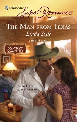 The Man From Texas (Harlequin Superromance), LINDA STYLE