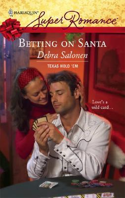 Betting On Santa (Harlequin Superromance), DEBRA SALONEN