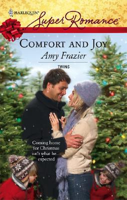 Comfort And Joy (Harlequin Super Romance), Amy Frazier