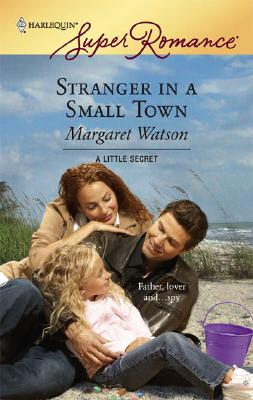 Image for Stranger In A Small Town (Harlequin Superromance)