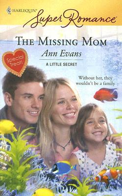 Image for The Missing Mom (Harlequin Superromance)