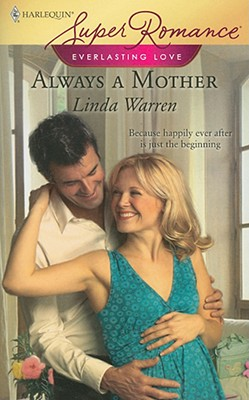 Image for Always a Mother (Everlasting Love, Book 1) (Harlequin Superromance, No 1499)