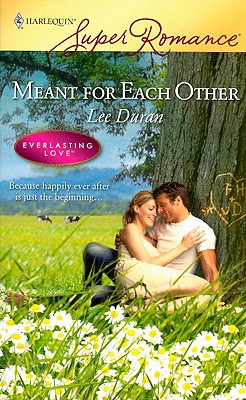 Image for Meant For Each Other (Harlequin Superromance)