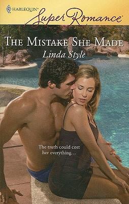 The Mistake She Made (Harlequin Super Romance), Linda Style