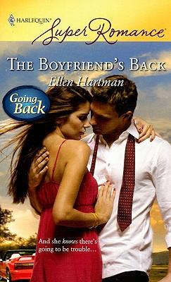 The Boyfriend's Back (Harlequin Superromance), Ellen Hartman