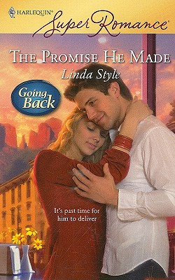 The Promise He Made (Harlequin Superromance), LINDA STYLE
