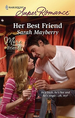 Her Best Friend (Harlequin Superromance), Sarah Mayberry