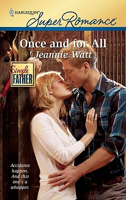 Once and for All (Harlequin Super Romance), Jeannie Watt