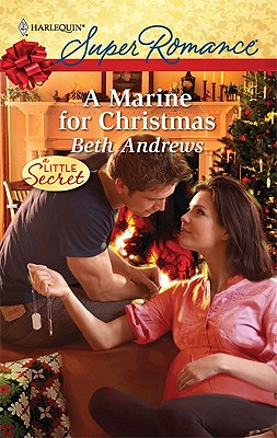 A Marine for Christmas (Harlequin Super Romance), Beth Andrews