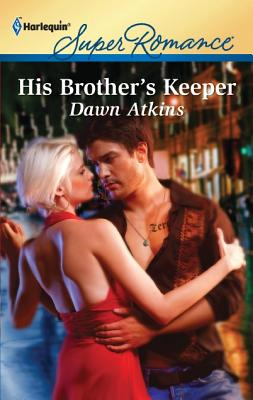 Image for His Brother's Keeper (Harlequin Super Romance)